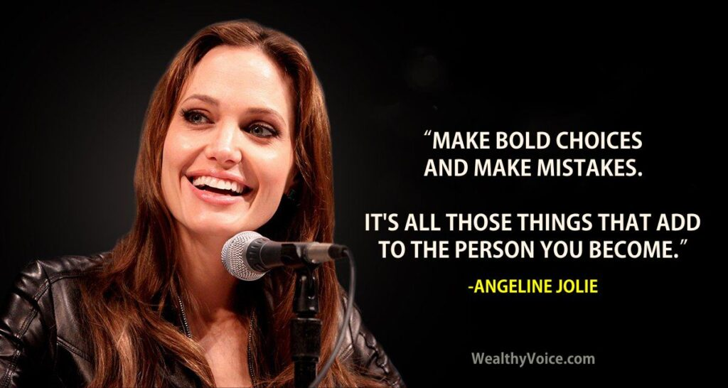 angelina-jolie-quote1-wealthyvoice
