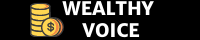 Wealthy Voice