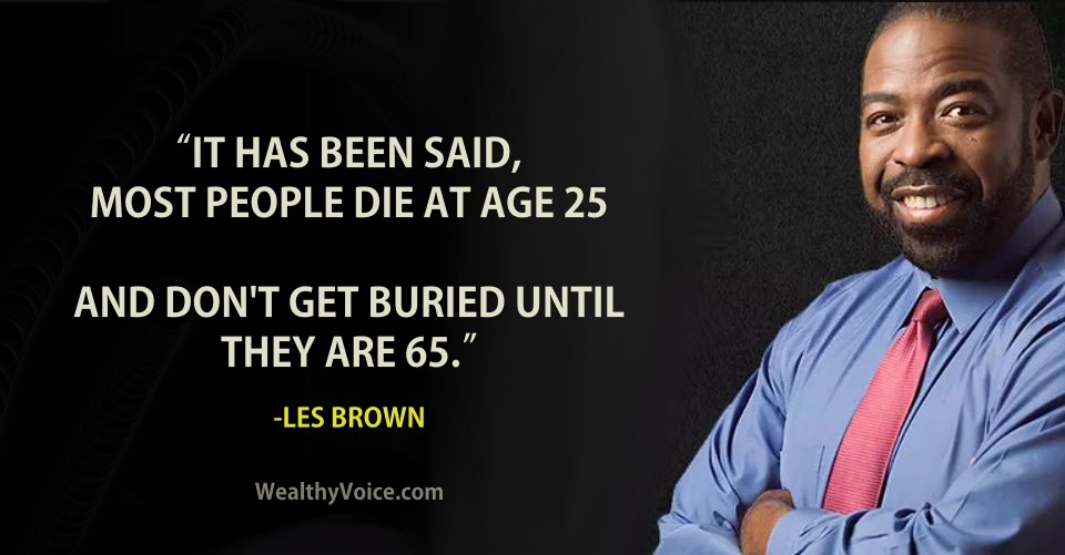les-brown-quotes-wealthyvoice